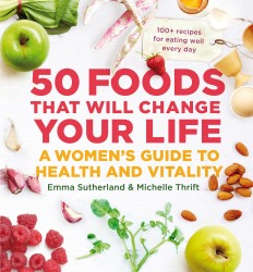 50 Foods That Will Change Your Life