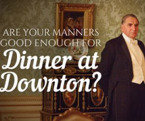 Interview: Essential Etiquette Tips From Downton Abbey