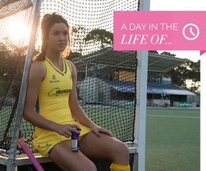 A Day In The Life Of, Inspirational Women, life advice, talent, sportswomen, sport, fitness, Hockeyroo