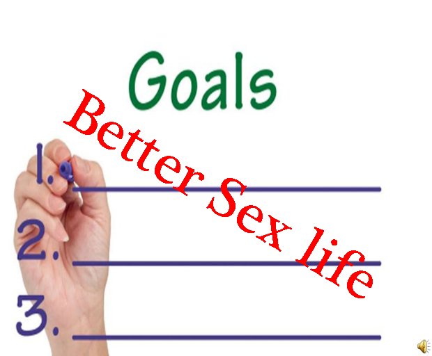 goals, sex life, better sex life, sex advice