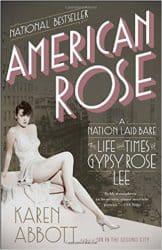 American Rose Gypsy Rose Lee biography