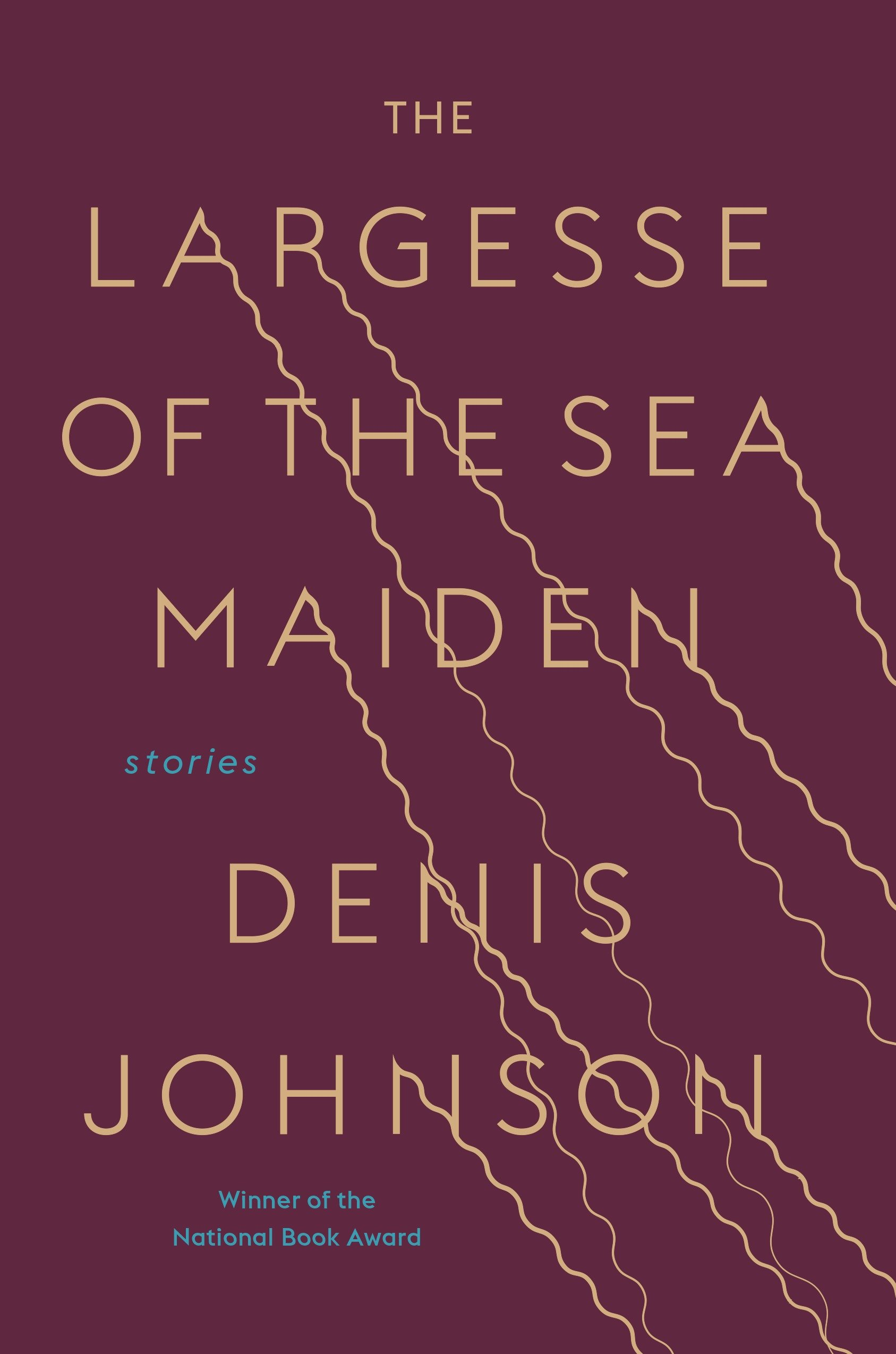Denis-Johnson-2018books-Largesse-Sea-Maiden