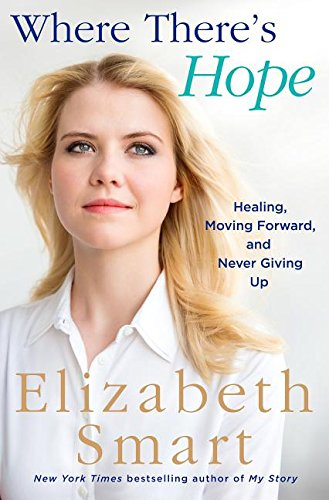 Elizabeth-Smart-2018books-Where-Theres-Hope