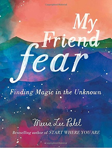 Meera-Patel-2018books-My-Friend-Fear