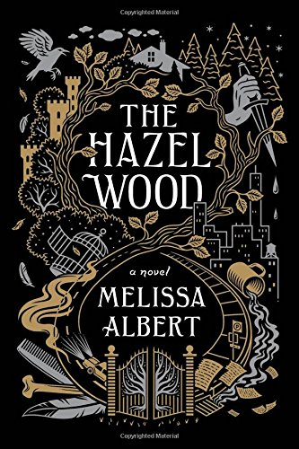 Melissa-Albert-2018books-Hazel-Wood