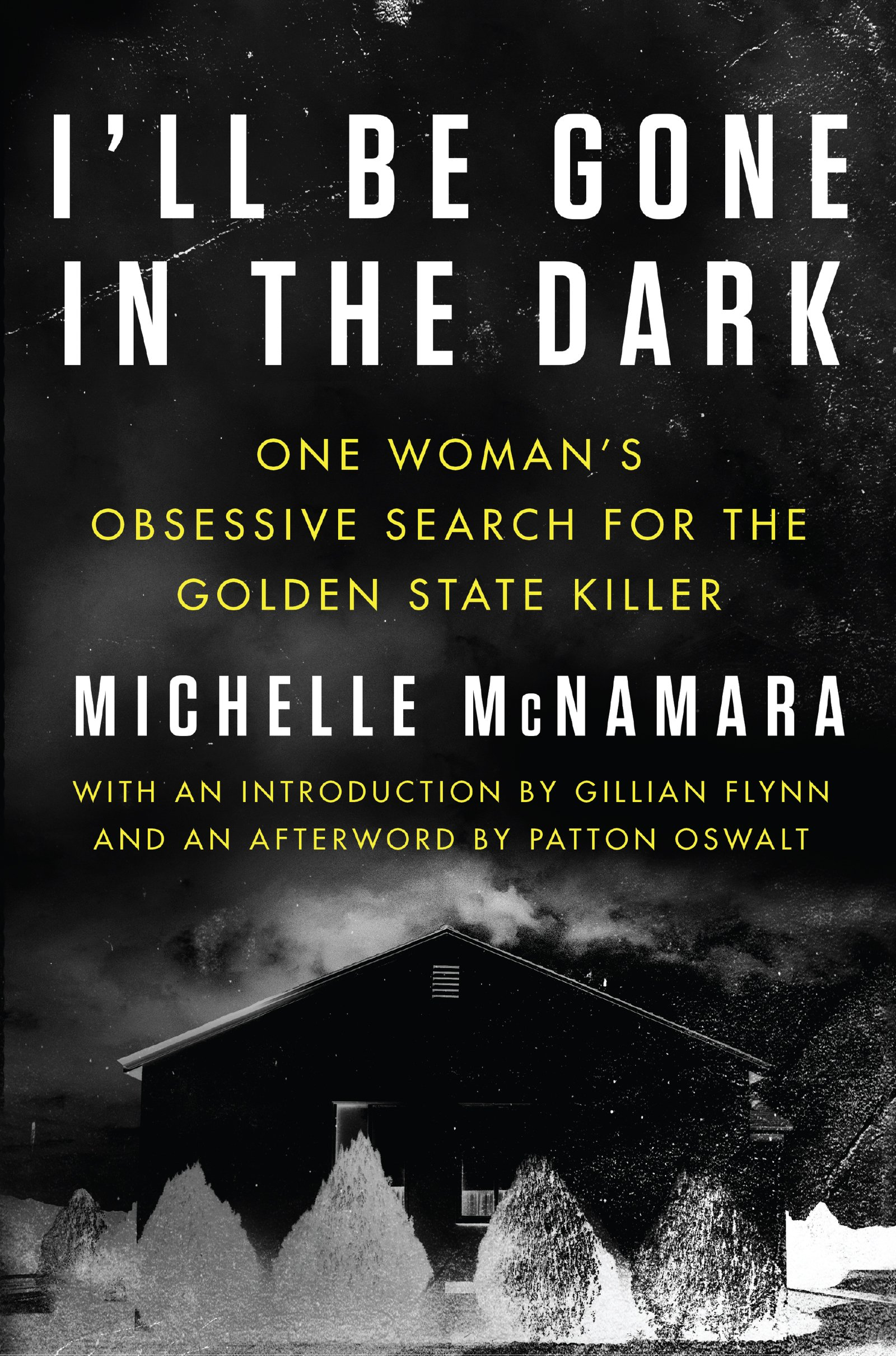 Michelle-McNamara-2018books-Ill-Be-Gone-Dark
