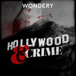 True crime - Hollywood & Crime