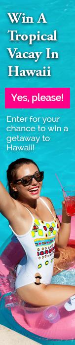 Win a vacation to Hawaii