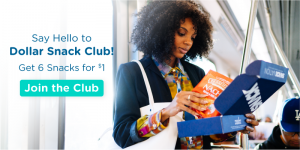 Dollar Snack Club - Get 6 Snacks for $1
